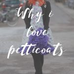 Why i love petticoats